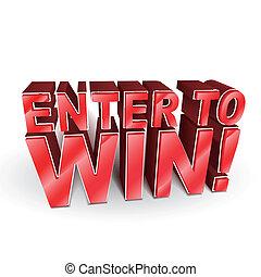 3d Illustration der Worte Enter to Win.