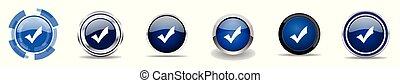Akzeptieren Sie Silbermetallische Chrom-Grenz-Vektor-Icons, Set von Web-Buttons, runde blaue Zeichen in Eps 10.
