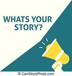 announcement., story?, hand, vortrag halten , besitz, whats, megaphon, blase, dein