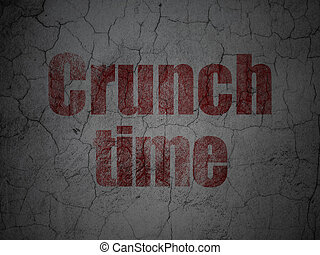 Business concept: Crunch Time on grunge wall background.