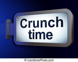 Business-Konzept: Crunch Time auf Billboard Hintergrund.