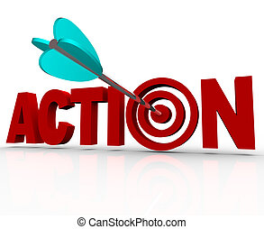 """Das dringende Wort """"Aktionsziel ins Schwarze Auge"""" muss jetzt handeln."""