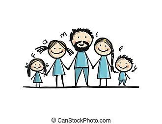 dein, familie, glücklich, zusammen, skizze, design