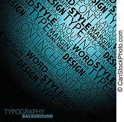 design, typographie, hintergrund