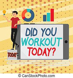 Die konzeptionelle Handschrift zeigt Ihnen heute das Training. Business-Foto-Show mit der Frage, ob die Sitzung körperliche Bewegung Mann lehnen auf Smartphone auf Seite Graph und Idee Icon.