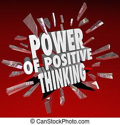 Die Macht des positiven Denkens Worte 3D sagen Haltung.