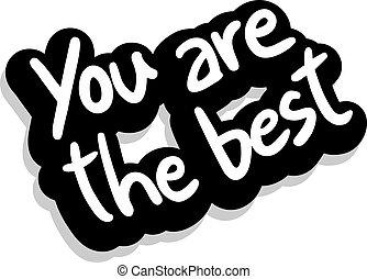 Du bist der Beste