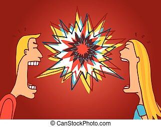 Ein paar Kämpfe oder Diskussionen über einen hitzigen Streit.