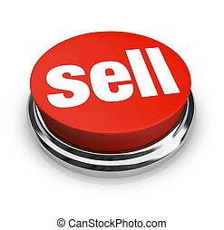 """Ein roter Knopf mit dem Wort """"Verkaufen"""", der zeigt, wie einfach es sein kann, ein Geschäft zu eröffnen und den Kunden Waren oder Dienstleistungen anzubieten"""