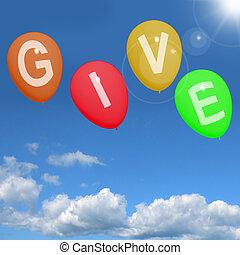 Ein Wort zu Ballons zeigt wohltätige Spenden und großzügige Unterstützung
