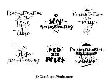 Eine Reihe von Zitaten über die Verzögerung. Hand gezeichnetes Design.