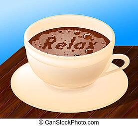 Entspannender Kaffee bedeutet Entspannung und Café.
