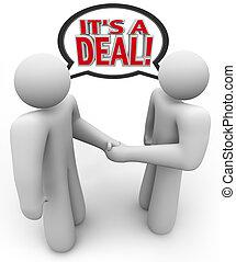 Es ist ein Deal, den Leute kaufen und verkaufen Handschlag