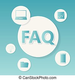 FAQ (Frequently asked questions) Business concept.