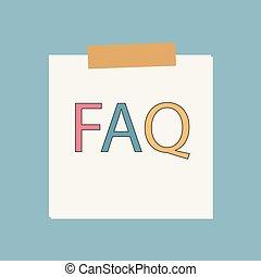 FAQ (Frequently Asked Questions) in Notizpapier geschrieben.