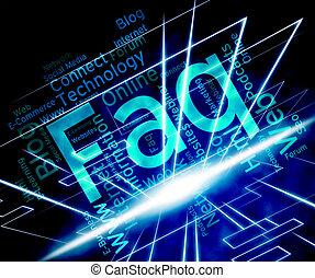 Faq Wort stellt häufig gestellte Fragen und Antworten.