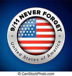 Flagge der USA mit Zeichen Wir werden nie vergessen 9/11.