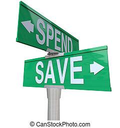 gebäude, steuerlich, grün, einsparung, reichtum, zeigen, wichtigkeit, geld, zukunft, pfeile, zwei, ausgeben, stabilität, straße, verantwortung, wörter, zeichen & schilder, finanziell, retten, dein