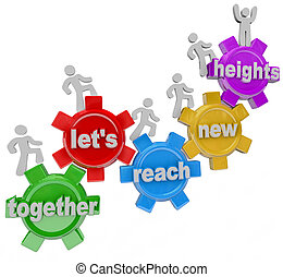 Gemeinsam erreichen wir ein neues Hochleistungsteam