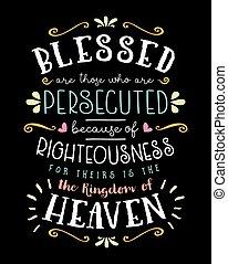 gesegnet, jene, rechtschaffenheit, because, persecuted