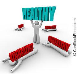 Gesund gegen ungesunde, eine Person gesundheitlich gesund