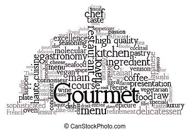Gourmet.