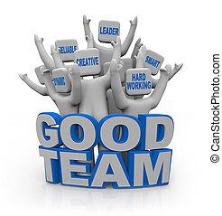 Gutes Team - Leute mit Teamwork Qualitäten.