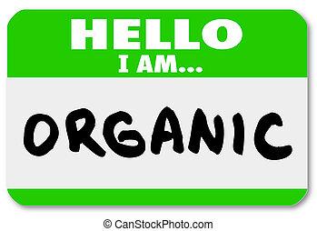 Hallo, ich bin organischer Naturkostüm-Aufkleber