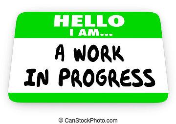Hallo im eine Arbeit im Fortschritt Selbsthilfe Namen Tag 3d Illustration.