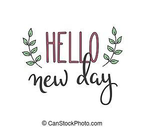 Hallo, neue Tag Schreibschrift