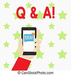 Handschriftentext mit Q und A. Konzept Bedeutung definiert als Fragen, die gestellt werden, indem sie zeigen und Antworten für sie menschliche Hand halten Smartphone mit nummerierten ungelesenen leeren Nachrichten auf dem Bildschirm.