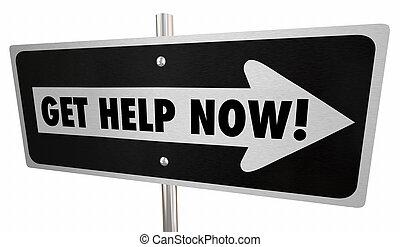 Holen Sie Hilfe jetzt Hilfe auf eine Art Straße Schild 3d Abbildung.