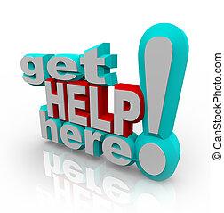 Holen Sie Hilfe - Kundenunterstützungs-Lösungen