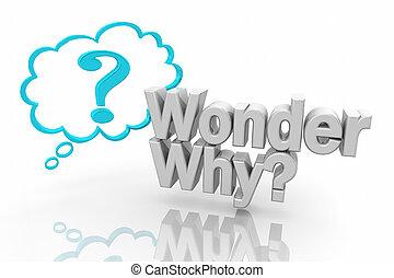 Ich frage mich, warum Wolke Fragezeichen stellt Frage 3D Illustration
