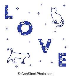 Katzen und die Inschrift lieben Spuren.