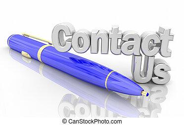 Kontaktieren Sie uns Kugelschreiber Wörter 3D Illustration.