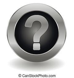 Metallischer Frage-Knopf