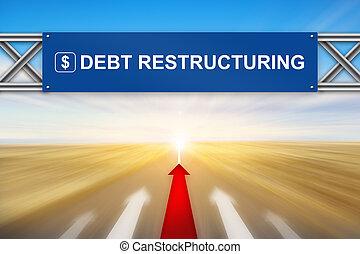 Roter Pfeil und Schuldenrestrukturierung auf dem blauen Schild.