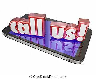Rufen Sie uns an und kontaktieren Sie den Kundendienst.