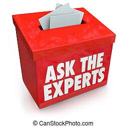 Stellen Sie den Experten Wörter in einer Einreichungs- oder Suggestionsbox für das Sammeln von Fragen von Menschen, die Hilfe, Hilfe, Tipps, Ratschläge oder Anleitung benötigen.