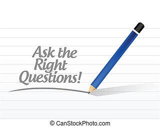 Stellen Sie die richtigen Fragen Botschaft Illustration.