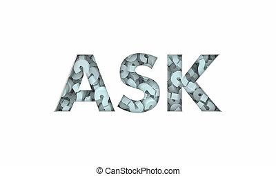 Stellen Sie Fragezeichen Anfrage erhalten Antworten Wort 3d Illustration.