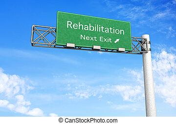 Straßenschild - Rehabilitation