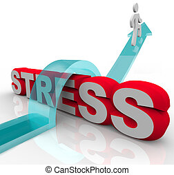 Stress zu überwinden, Angst zu schlagen, über Worte springen.