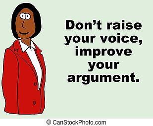 Verbessern Sie das Argument.