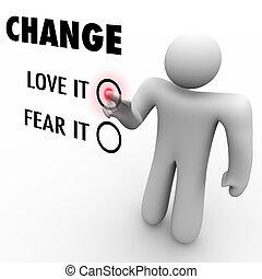 verschieden, liebe, sachen, -, oder, umarmung, sie, fürchten, änderung