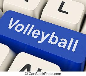 Volleyball-Taste zeigt Volleyball-Spiel online.