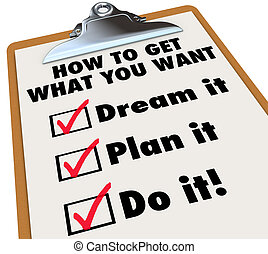 Wie Sie bekommen, was Sie wollen, Clipboard Checkliste Traumplan tun es.