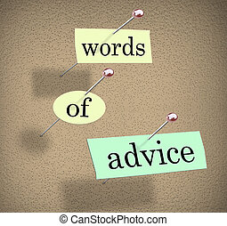 Worte von Ratgebern, die an ein Presseausschuss gehängt wurden, um Ratschläge, Hinweise oder Vorschläge zu veranschaulichen, um Ihnen bei der Erreichung Ihres Ziels zu helfen und dabei zu helfen, Ihr Ziel zu erreichen