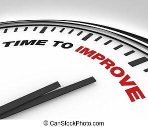 Zeit zu verbessern - Zeitplan für die Verbesserung.